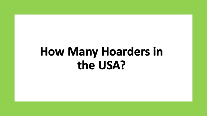 How Many Hoarders in the USA?