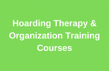 Hoarding Therapy & Organization Training Courses Small